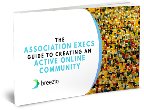 ASSOCIATION GUIDE TO CREATING AN ACTIVE ONLINE COMMUNITY